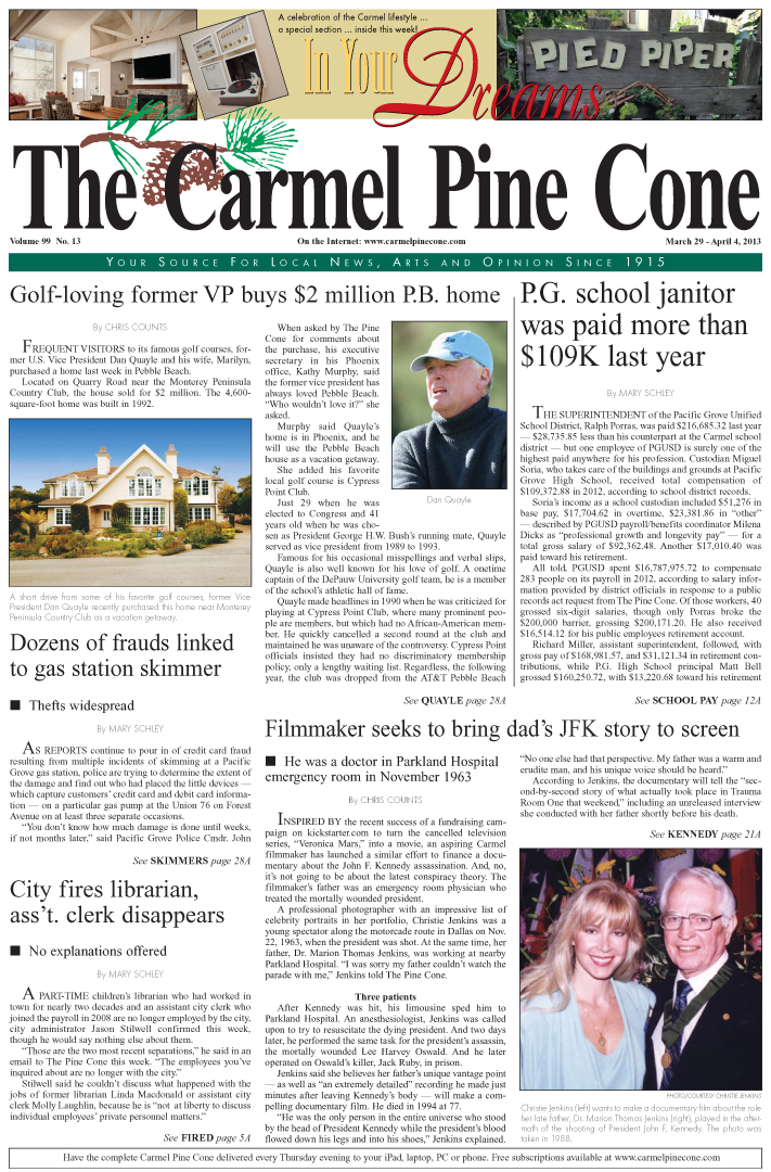 The March 29, 2013, front page of The Carmel Pine                 Cone