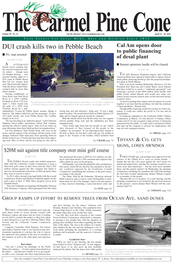 The April 12, 2013, front page of The Carmel Pine                 Cone