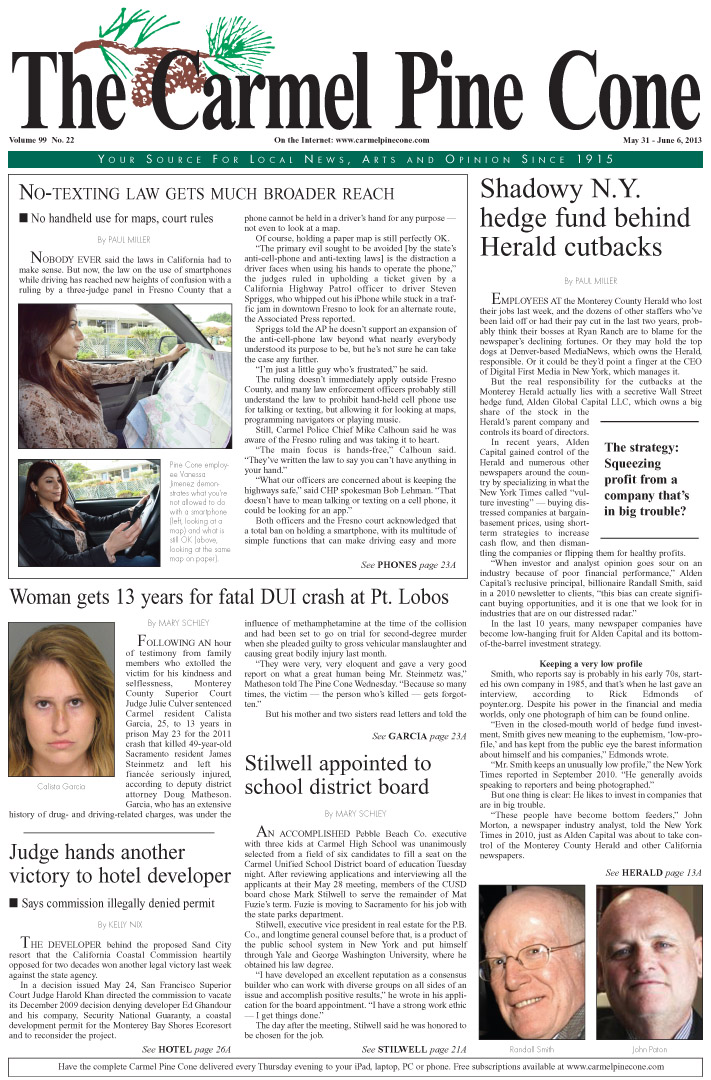 The May 31, 2013, front page of The Carmel Pine                 Cone