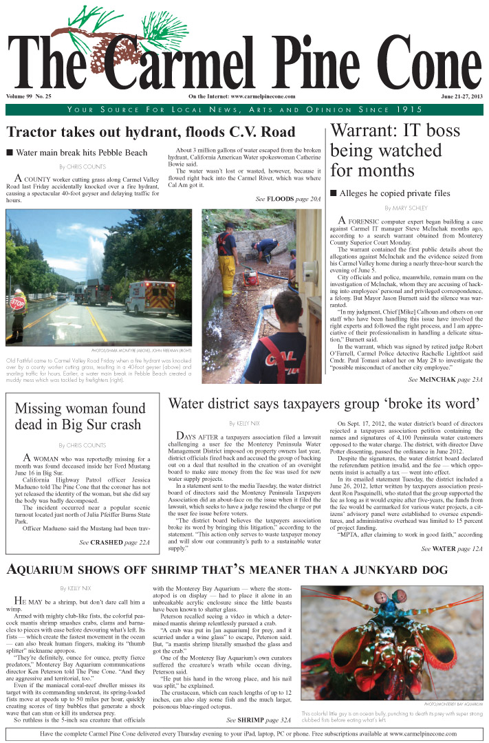 The June 21, 2013, front page of The Carmel Pine                 Cone