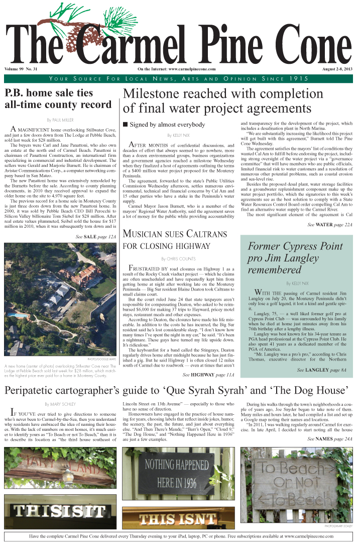 The August 2, 2013, front page of The Carmel Pine                 Cone