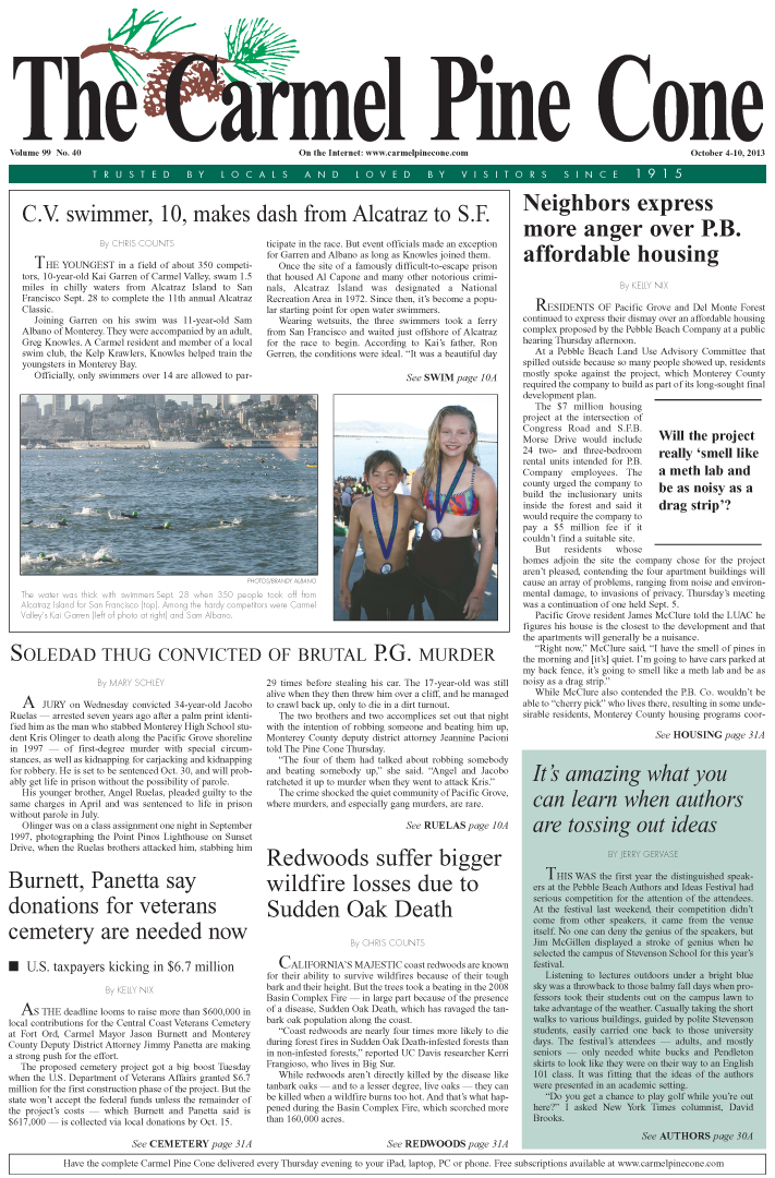 The October 4, 2013, front page of The Carmel Pine                 Cone