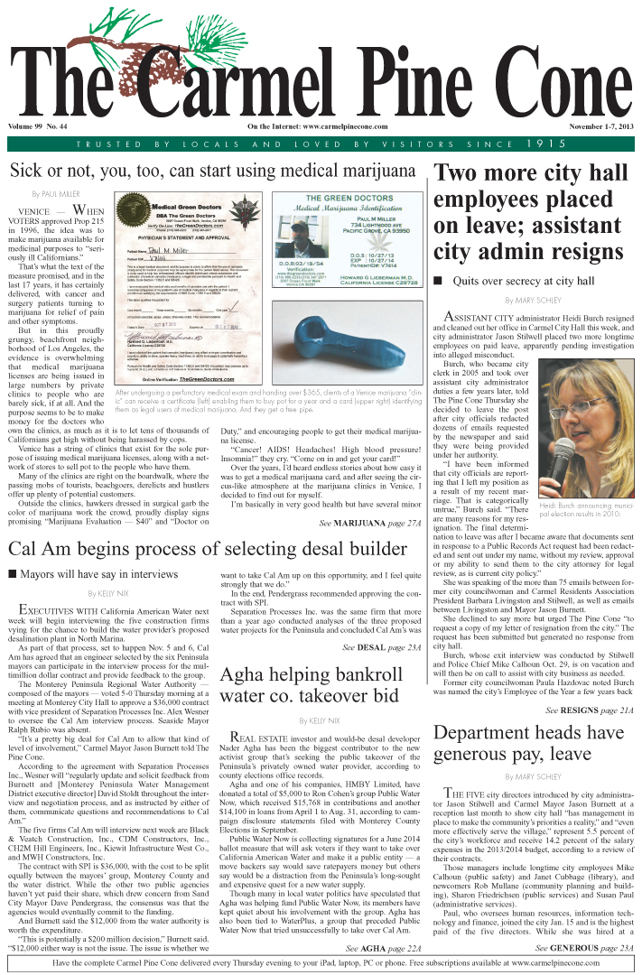 The November 1, 2013, front page of The Carmel Pine                 Cone