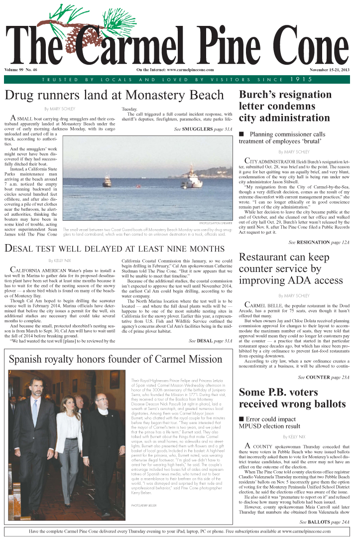 The November 15, 2013, front page of The Carmel                 Pine Cone