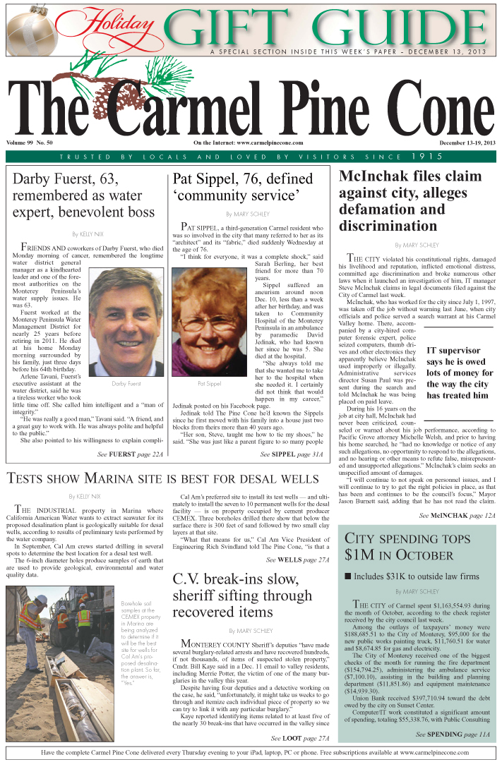 The December 13, 2013, front page of The Carmel                 Pine Cone