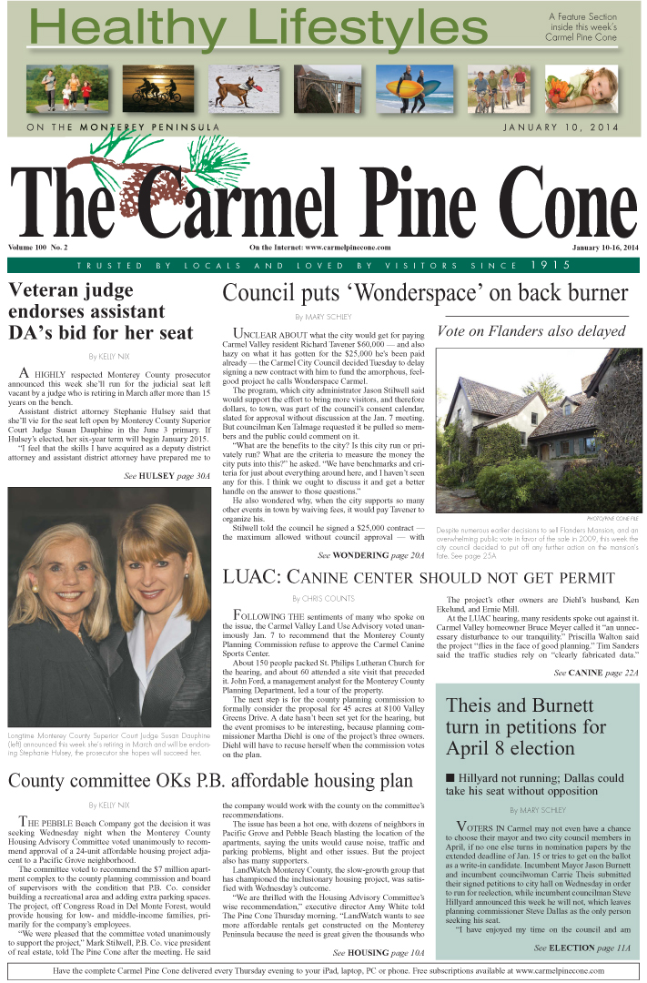 The January 10, 2014, front page of The Carmel Pine                 Cone