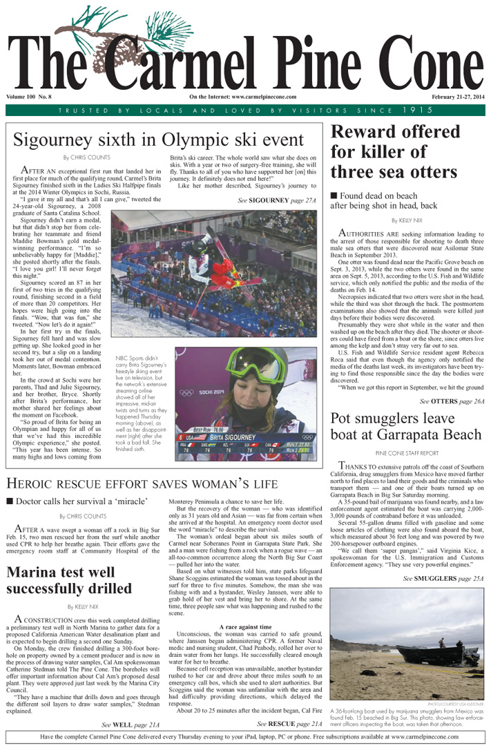 The February 21, 2014, front page of The Carmel                 Pine Cone