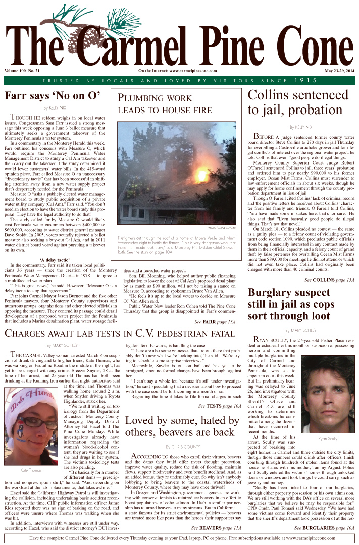 The May 23, 2014, front page of The Carmel Pine                 Cone