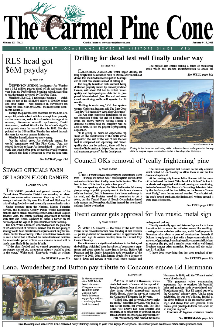 The January 9, 2015, front page of The Carmel Pine                 Cone