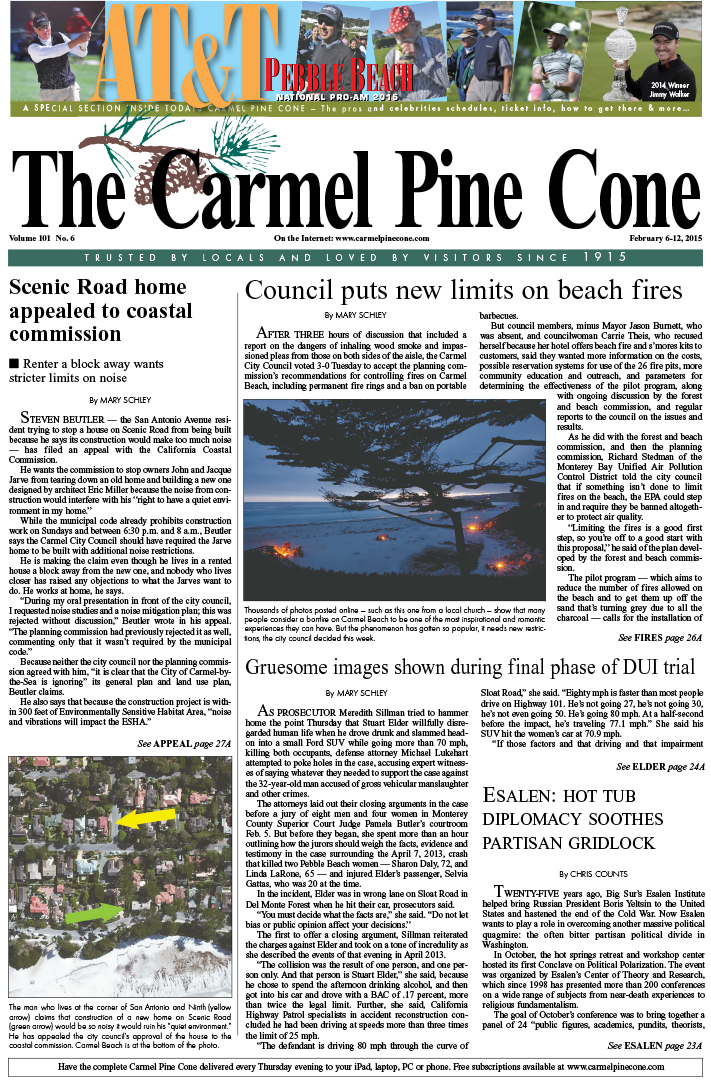 The February 6, 2015, front page of The Carmel Pine                 Cone