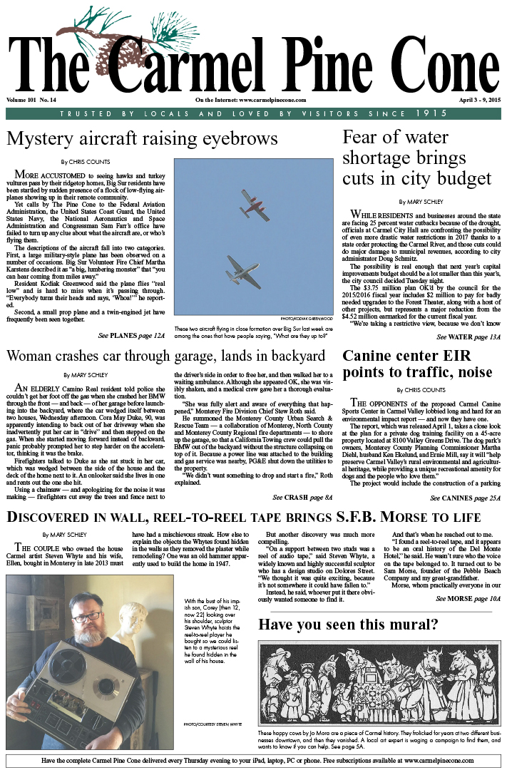 The April 3, 2015, front page of The Carmel Pine                 Cone