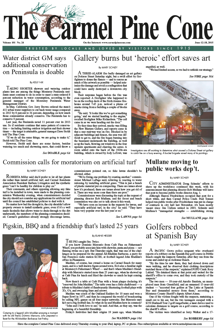 The June 12, 2015, front page of The Carmel Pine                 Cone