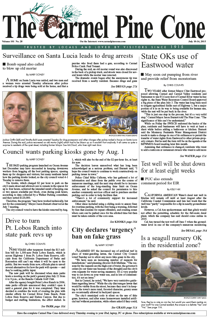 The July 10, 2015, front page of The Carmel Pine                 Cone