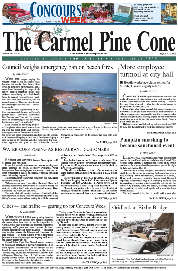 The August 7, 2015, front page of The Carmel Pine                 Cone