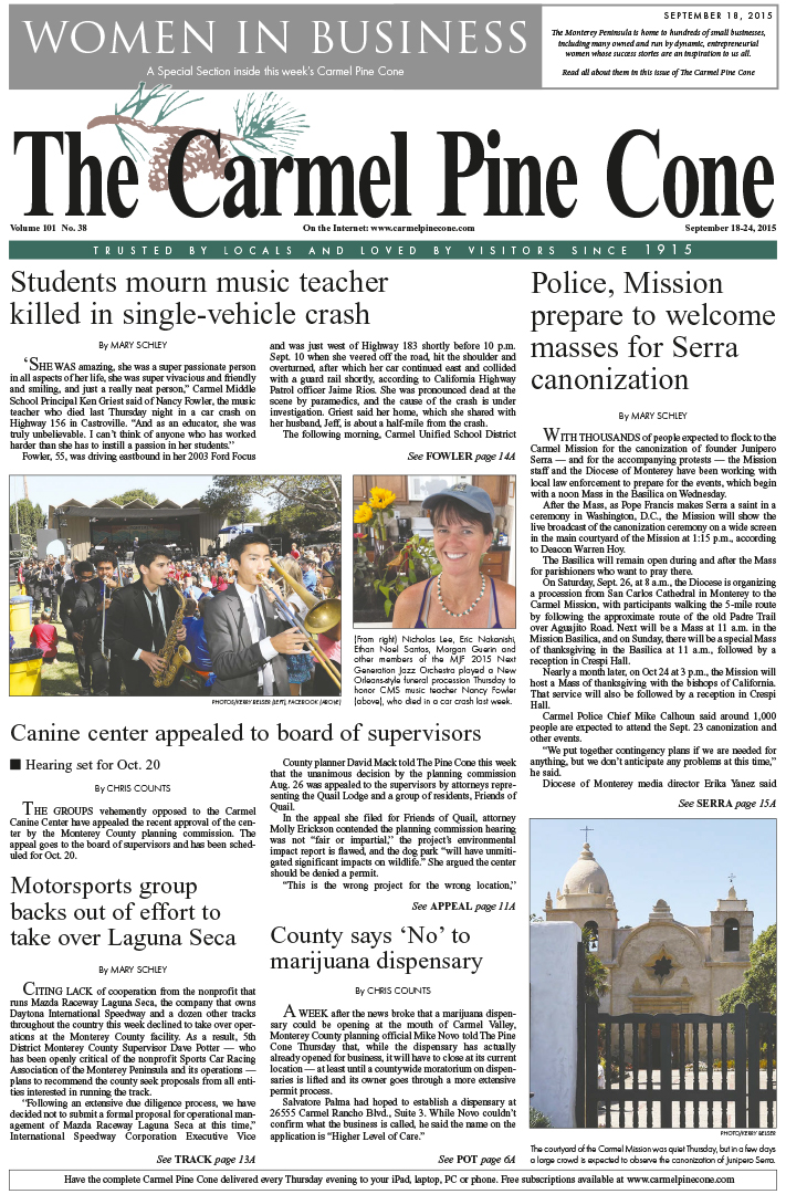 The September 18, 2015, front page of The Carmel                 Pine Cone