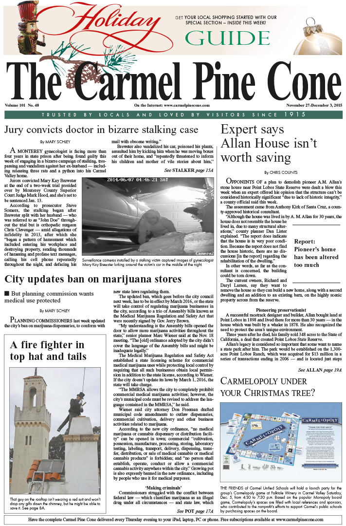 The November 27, 2015, front page of The Carmel                 Pine Cone