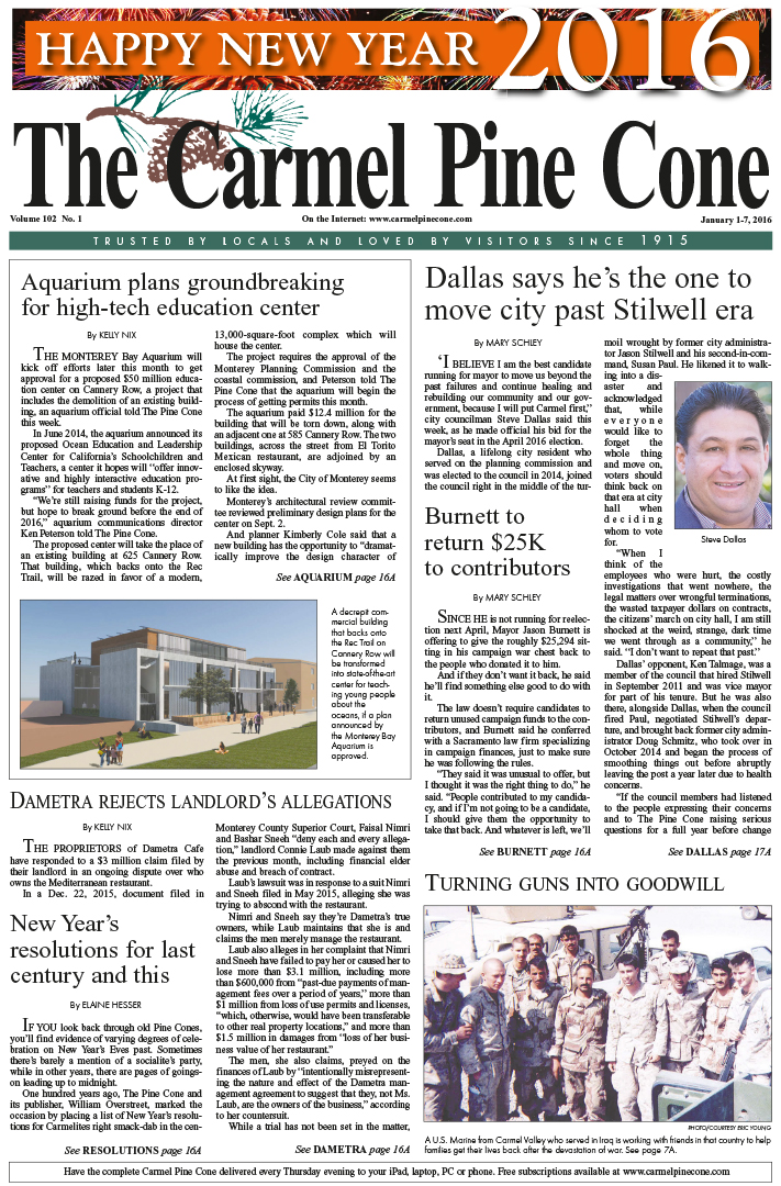 The January 1, 2016, front page of The Carmel Pine                 Cone