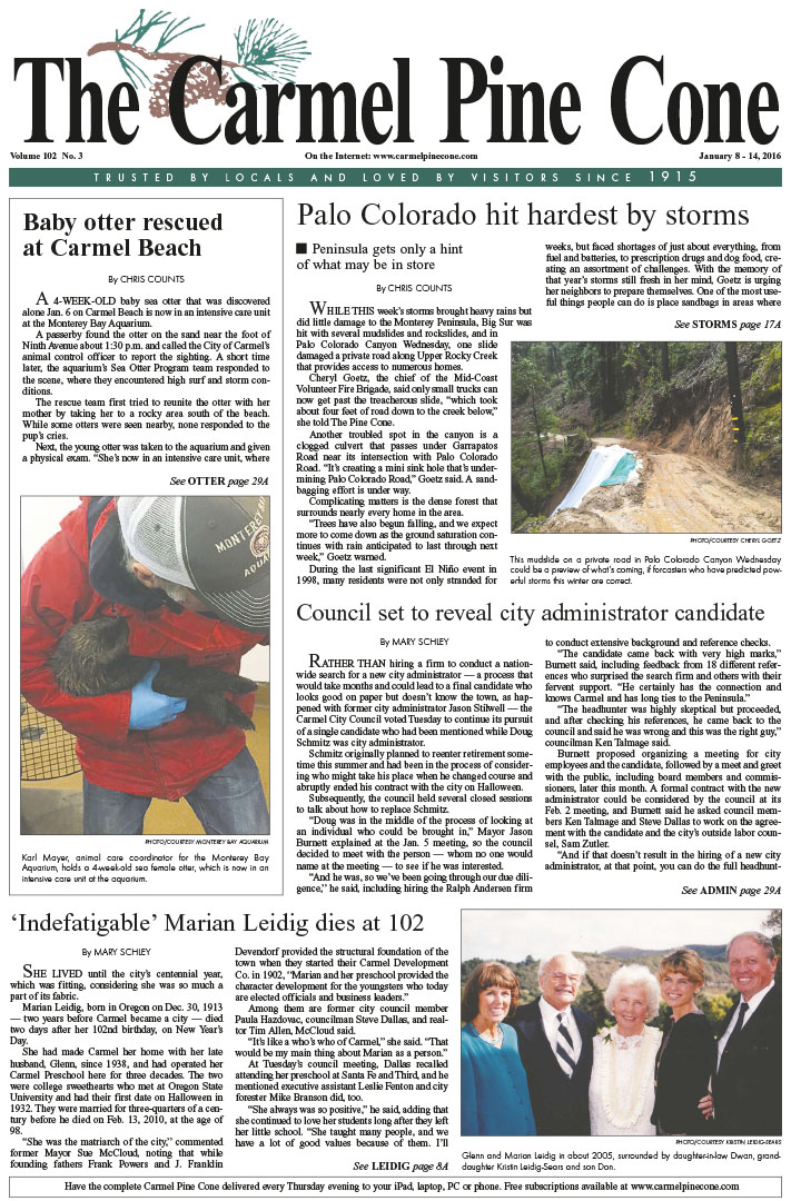 The January 8, 2016, front page of The Carmel Pine                 Cone