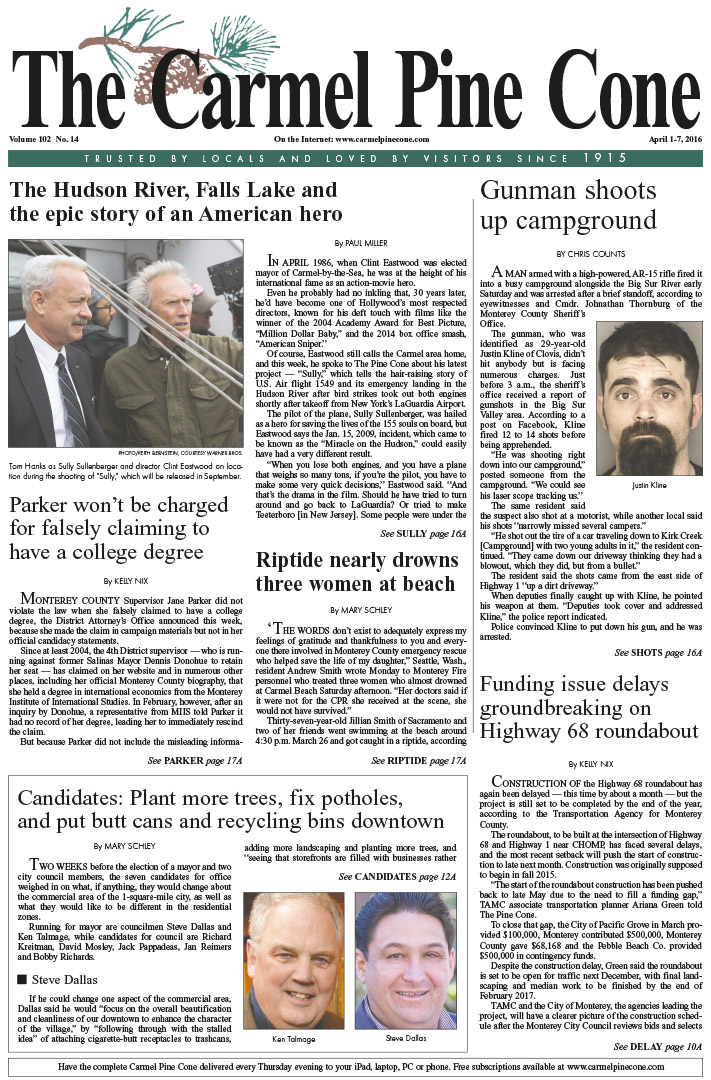 The April 1, 2016, front page of The Carmel Pine                 Cone