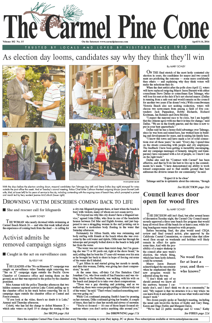 The April 8, 2016, front page of The Carmel Pine                 Cone