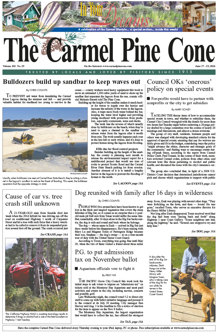 The June 17, 2016, front page of The Carmel Pine                 Cone