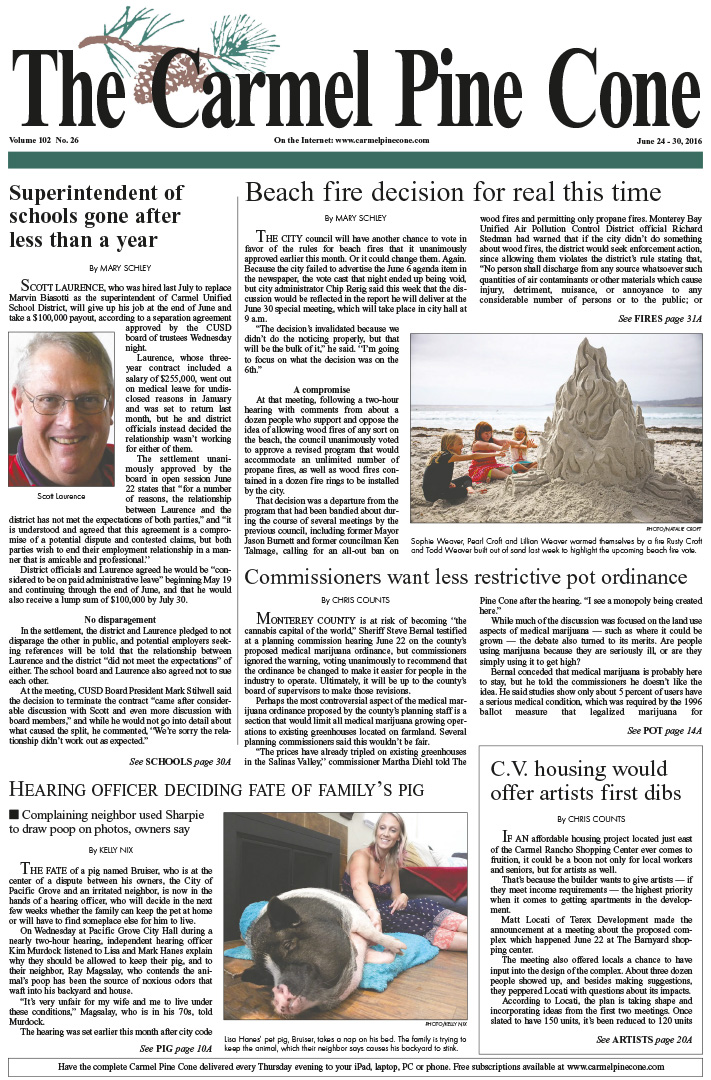 The June 24, 2016, front page of The Carmel Pine                 Cone
