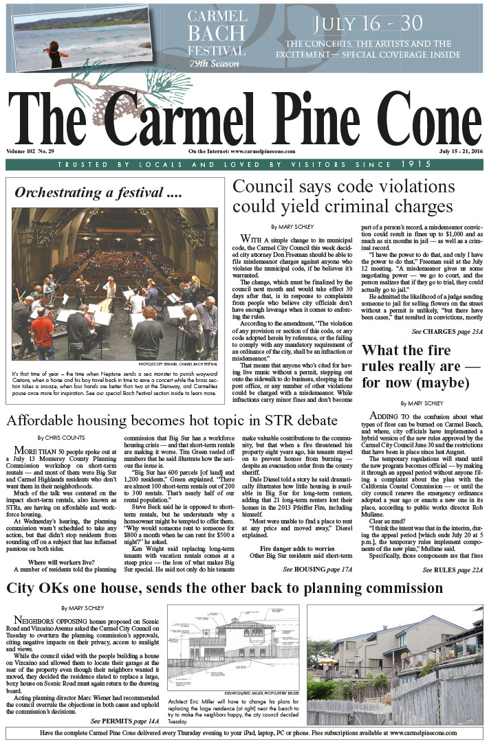 The July 15, 2016, front page of The Carmel Pine                 Cone