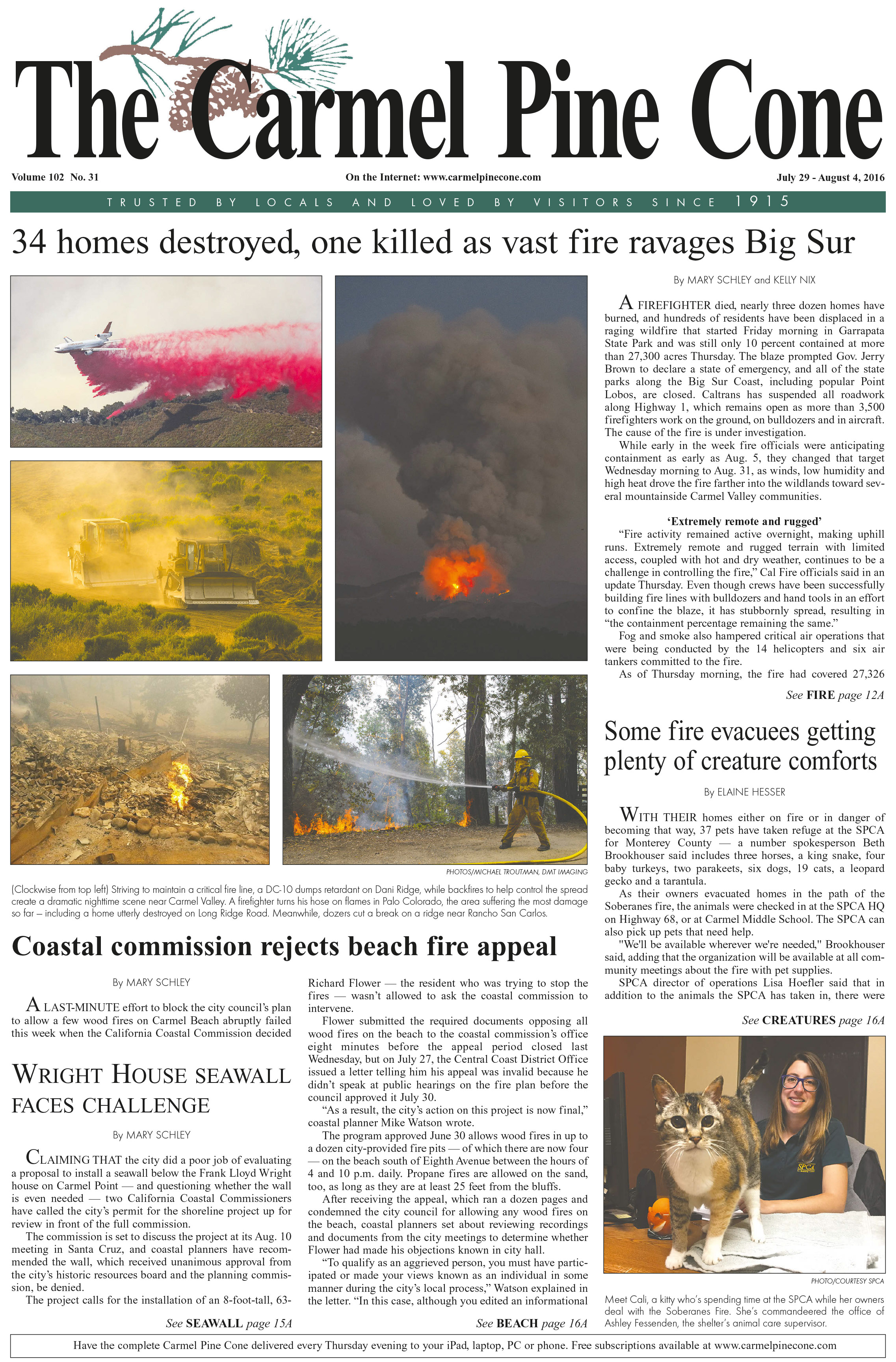 The July 29, 2016, front page of The Carmel Pine                 Cone