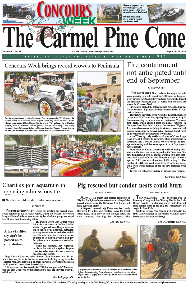The                 August 19, 2016, front page of The Carmel Pine Cone
