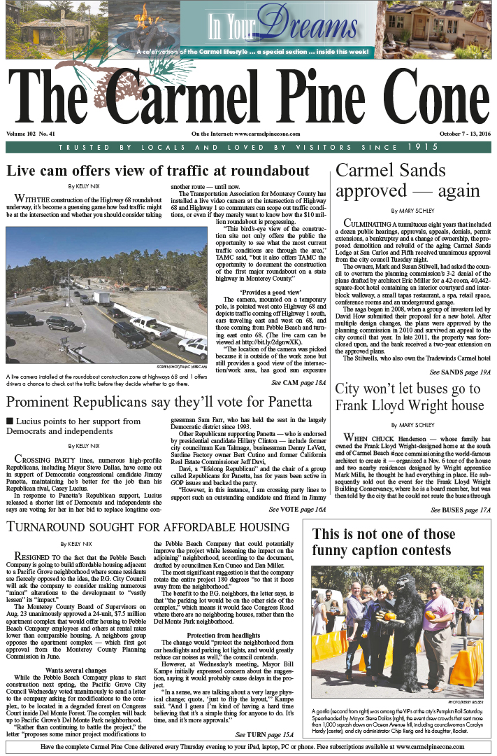 The                 October 7, 2016, front page of The Carmel Pine Cone