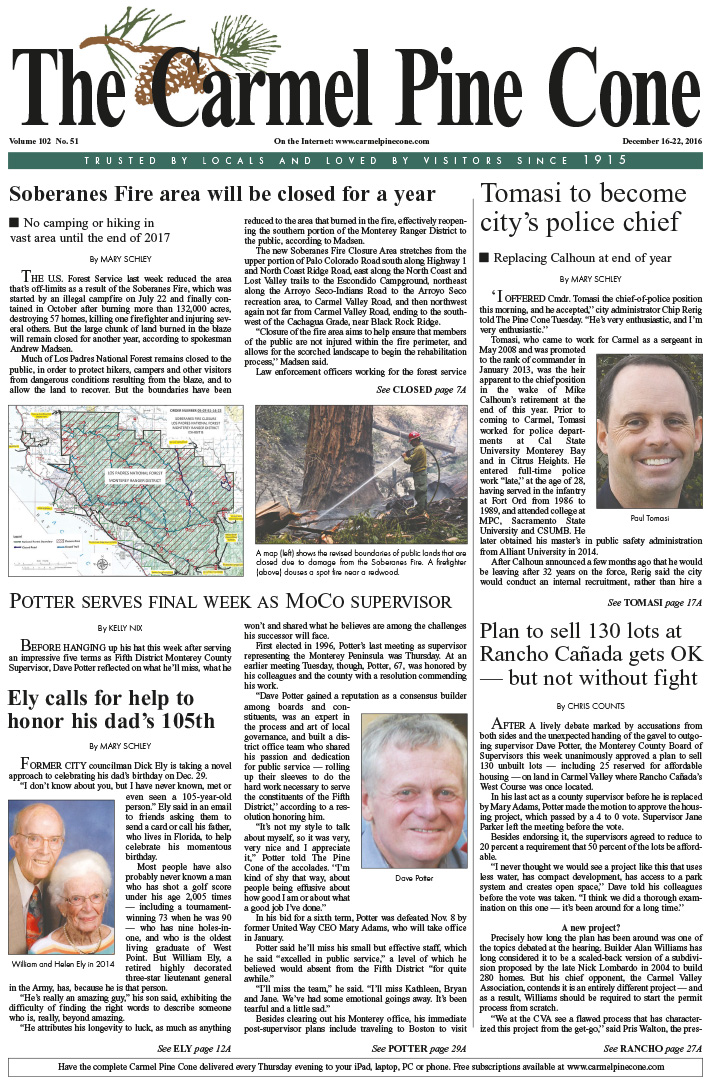 The                 December 16, 2016, front page of The Carmel Pine Cone