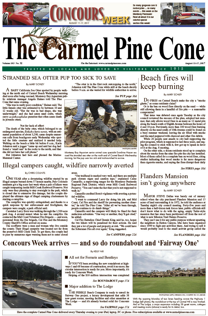 The                 August 11, 2017, front page of The Carmel Pine Cone