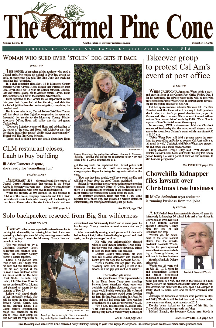 The                 December 1, 2017, front page of The Carmel Pine Cone
