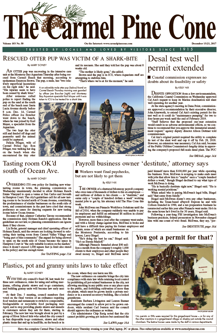 The                 December 15, 2017, front page of The Carmel Pine Cone