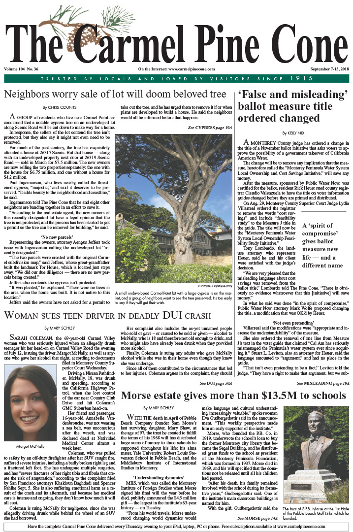 The                 September 7, 2018, front page of The Carmel Pine Cone