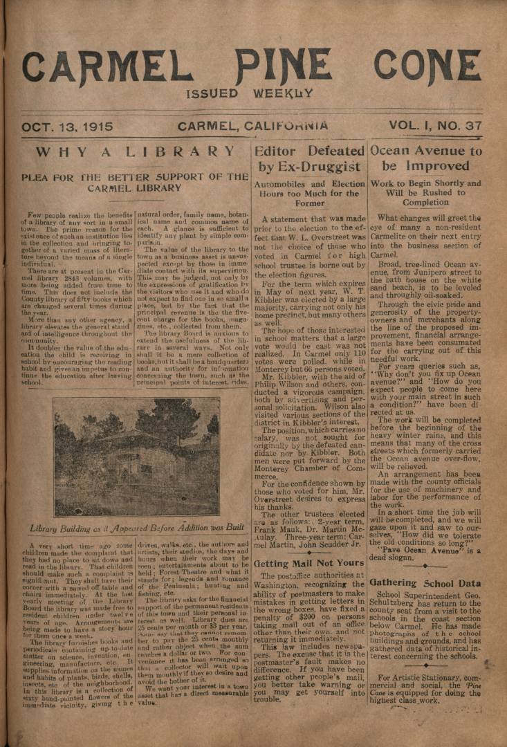 Front page of the                 October 13, 1915, Carmel Pine Cone