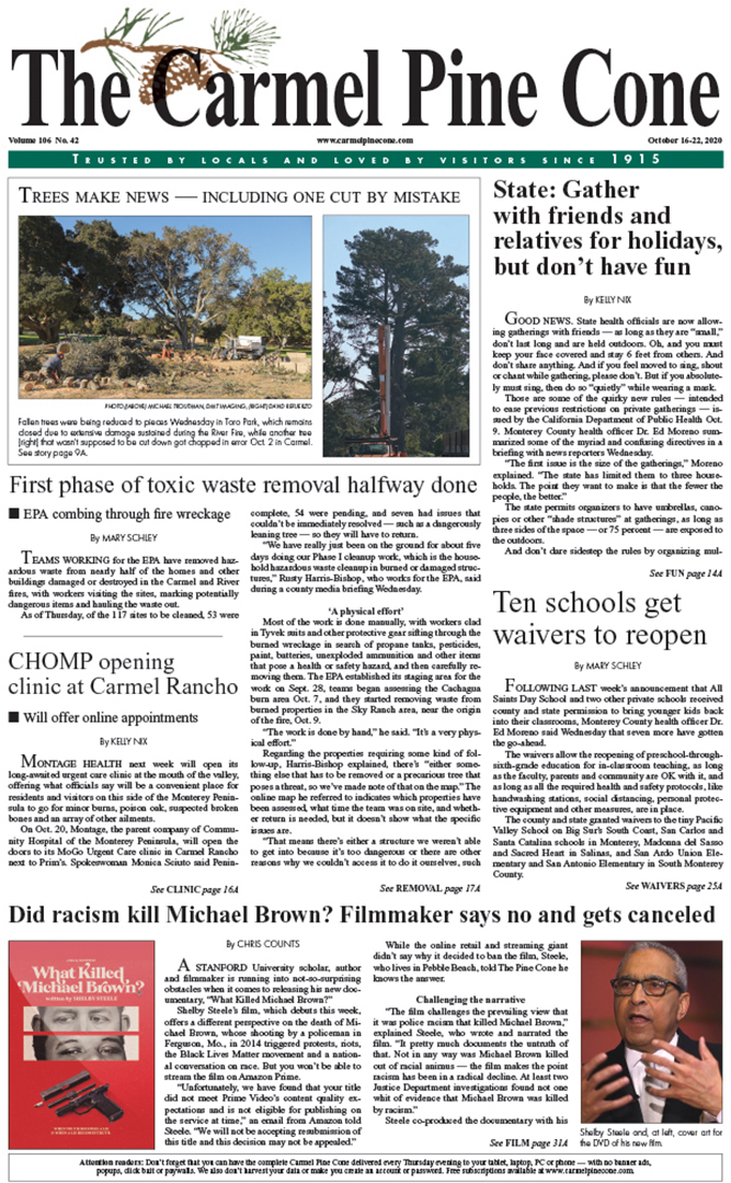 The                 October 16, 2020, front page of The Carmel Pine Cone
